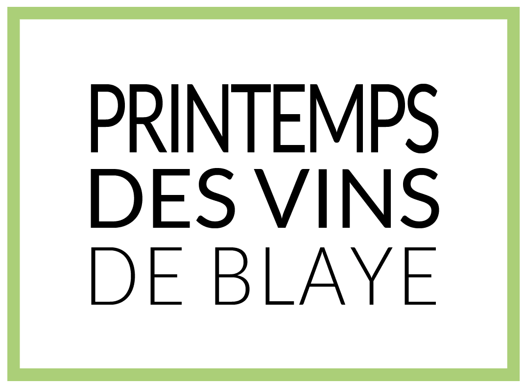 ANNULÉ – Le Printemps des Vins de Blaye chez les vignerons !